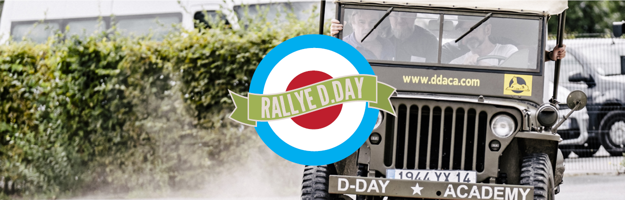 Rallye D-Day débarquement animations Normandie histoire 6 juin 1944 liberté