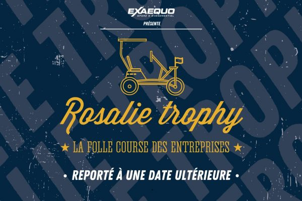 Rosalie trophy reporté