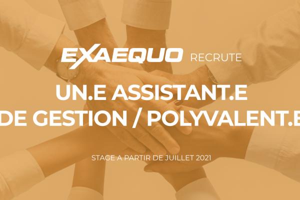 Recrutement assistant de gestion polyvalent Exaequo Xteam